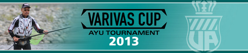 VARIVAS CUP AYU TOURNAMENT2013